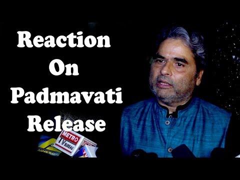 Vishal Bhardwaj Reaction On Padmavati Release