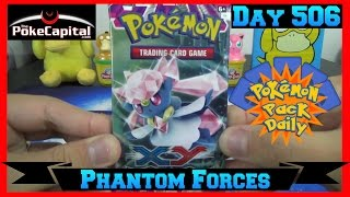Pokemon Pack Daily XY Phantom Forces Booster Opening Day 506 - Featuring ThePokeCapital by ThePokeCapital