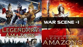 Legendary Amazons 2011 War Scene -1 | Jackie Chan | Action-Adventure Film | IOF