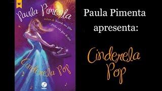 Vídeo apresentando Cinderela Pop
