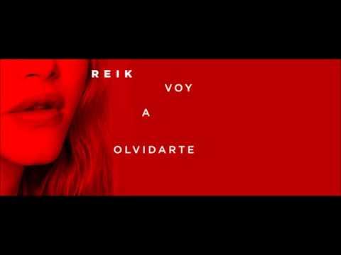 Reik - Voy a Olvidarte