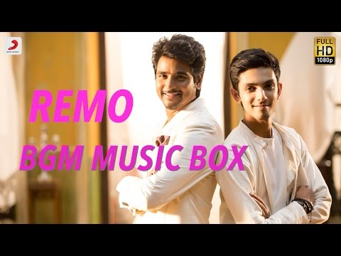 Remo Movie Full BGM Audio - Anirudh Ravichander
