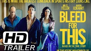 Bleed for This (2016) Official Trailer (HD)