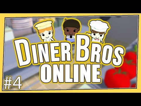 Diner Bros - #4 - ONLINE MULTIPLAYER WITH PARSEC! (4 Player Gameplay)