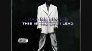 Daz Dillinger   DPGC 4 Life Ft Kurupt & Roscoe