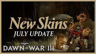 On July 20th, we'll be releasing four new skins and twelve colour customization skins to Dawn of War III!To keep up with all the latest news, features and updates, follow Dawn of War on social media:http://www.twitter.com/dawnofwarhttp://www.facebook.com/dawnofwar