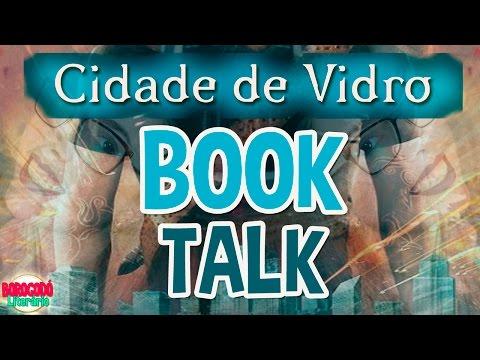 #BLAFhunters | Cidade de Vidro | Book Talk | por Borogodó Literário