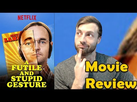 A Futile And Stupid Gesture (2018) - Netflix Movie Review (Non-Spoiler)