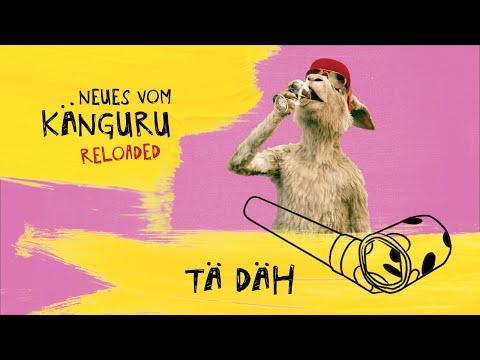 Tä Däh   Neues vom Känguru reloaded mit Marc-Uwe Kling