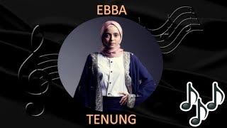 (OST Villa Ghazara) Ebba- Tenung (Lirik Video)