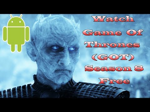 Watch Game Of Thrones Season 8 For Free