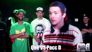 Central Battle Association | Que vs. Pacc D