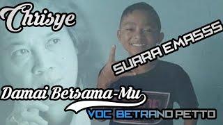 Video Damai Bersama-Mu (Chrisye) voc. Betrand Petto [cover Lirik Video] suara emas MP3, 3GP, MP4, WEBM, AVI, FLV Agustus 2019