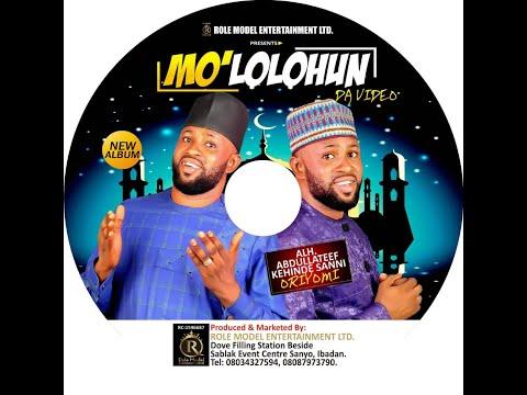 Mo L'Olohun   Alh  Kehinde Oriyomi Track 2