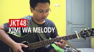 (JKT48) Kimi wa Melody - Fingerstyle Guitar