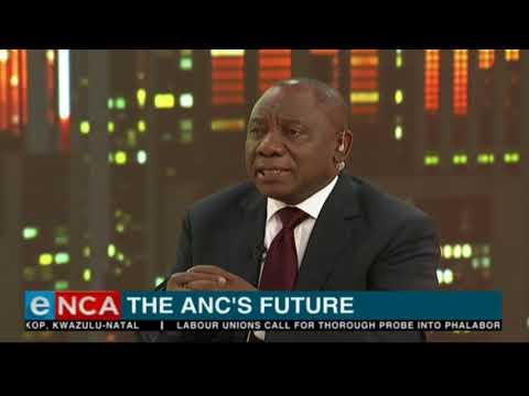 Ramaphosa on the ANC's future