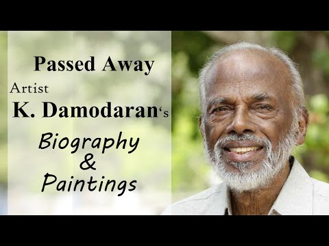 Passed Away Artist K. Damodaran's Biography & Paintings