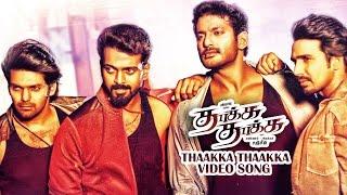 Thaakka Thaakka | Thaakka Thaakka | Video Song