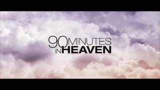 Nonton 90 Minutes In Heaven  A Message By Author: Don Piper Film Subtitle Indonesia Streaming Movie Download