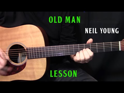 """how to play """"Old Man"""" by Neil Young – acoustic guitar lesson"""