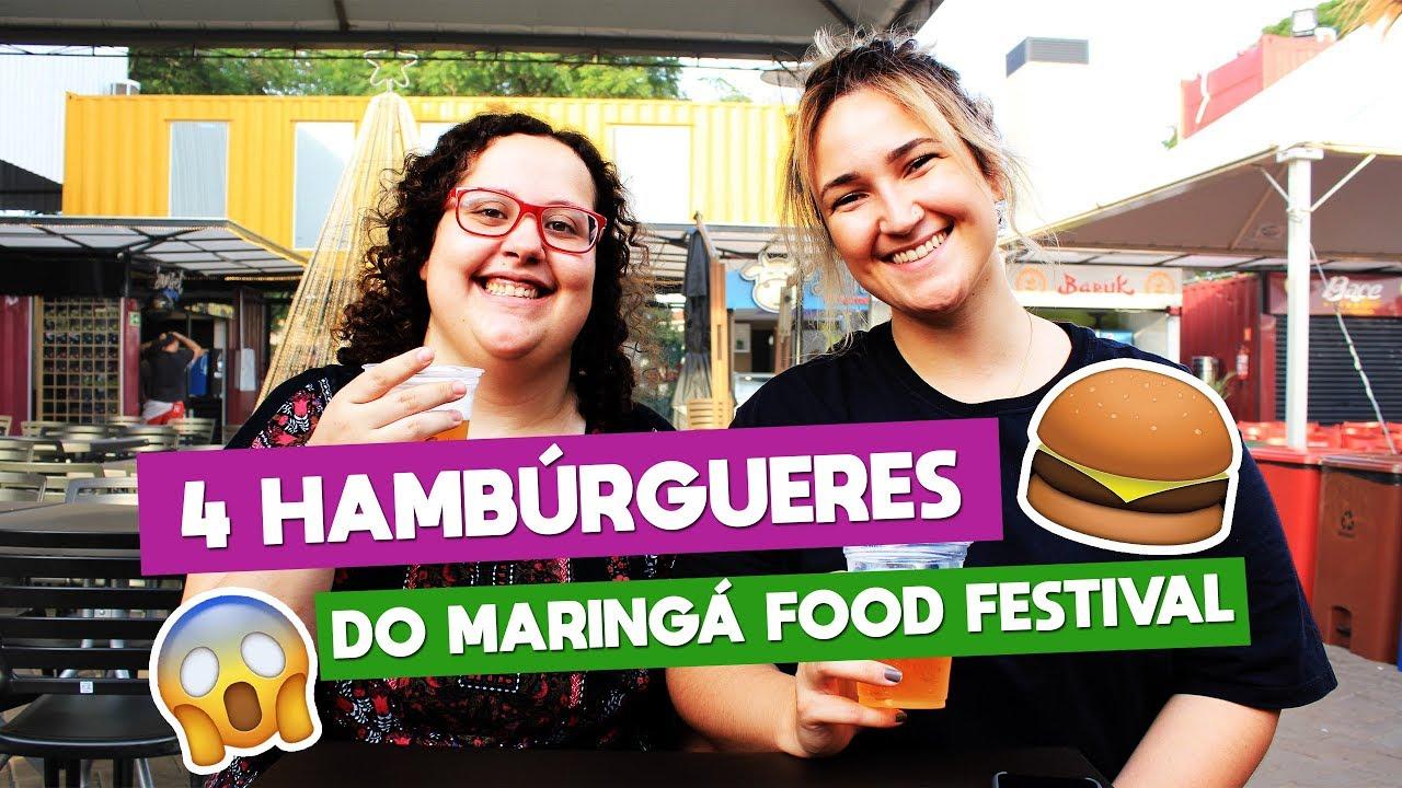 4 HAMBÚRGUERES DO MARINGÁ FOOD FESTIVAL