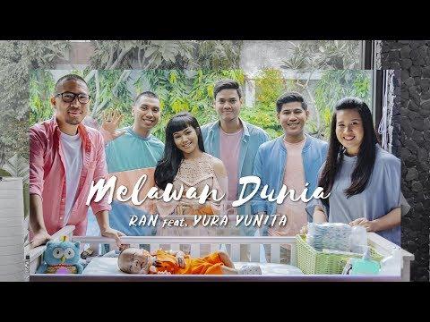 RAN feat. YURA YUNITA - Melawan Dunia (Official Music Video) (видео)