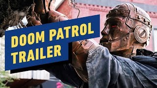 Doom Patrol Extended Trailer - DC Universe by IGN