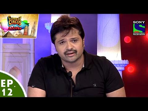 Comedy Circus Ke Ajoobe – Ep 12 – Himesh Reshammiya as Special Guest