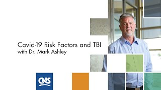 COVID-19 Video Series: COVID-19 Risk Factors and TBI