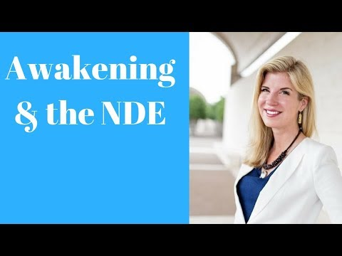 The NDE As A Preview Of Awakening, Enlightenment, and God-Consciousness