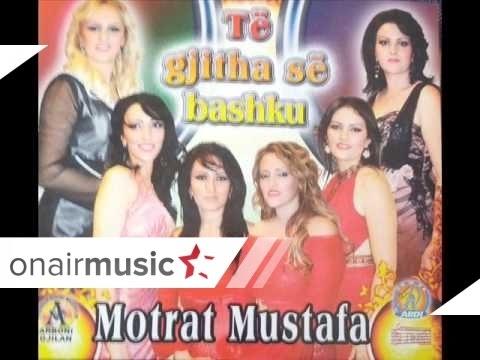 Motrat Mustafa - Kemi ngrite flamurin