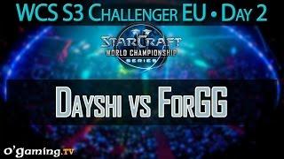 Dayshi vs ForGG - WCS 2015 Season 3 - EU Challenger - Day 2