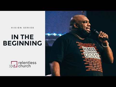 In The Beginning | Vision Series