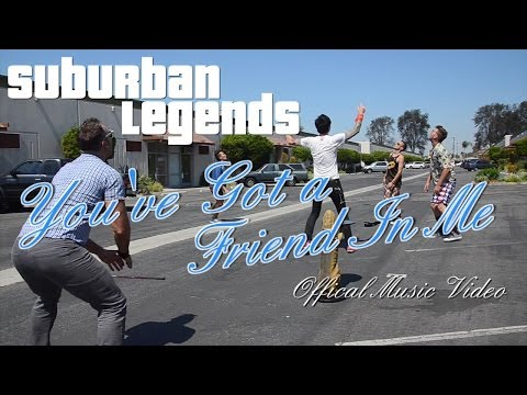 SUBURBAN LEGENDS - You've Got a Friend In Me (Official Video)