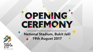 Download Video 29th SEA Games Kuala Lumpur 2017 Opening Ceremony - Full Performance MP3 3GP MP4