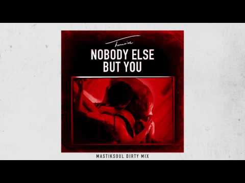 Trey Songz - Nobody Else But You (Mastik Soul Dirty Mix) [Official Audio]