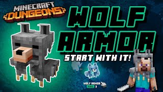 How to START Minecraft Dungeons with WOLF ARMOR! (Beginner Guide)