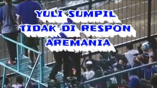 Video Aksi aremania tidak respon yuli sumpil MP3, 3GP, MP4, WEBM, AVI, FLV September 2018