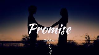 Video 我會愛妳直到世界的盡頭 :Promise《發誓》- Meaku中文字幕 MP3, 3GP, MP4, WEBM, AVI, FLV Juli 2018