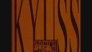 Video Kyuss - Stage III - Wretch (1991) MP3, 3GP, MP4, WEBM, AVI, FLV Juli 2018