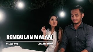 Vita Alvia - Rembulan Malam (Official Music Video)