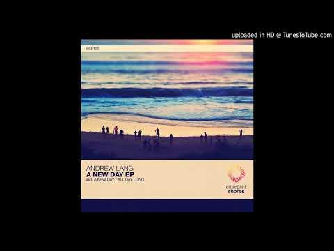 Andrew Lang - A New Day (Original Mix) [Emergent Shores]