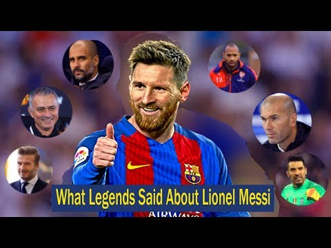 God quotes - What Legends Said About Lionel Messi? Must Watch