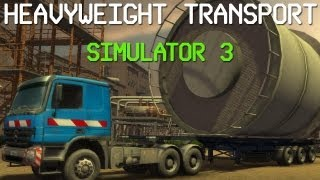 HEAVYWEIGHT TRANSPORT SIMULATOR 3 (SCHWERTRANSPORT SIMULATOR 3) Gameplay PC HD