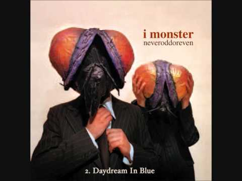 2. I MONSTER - Daydream In Blue