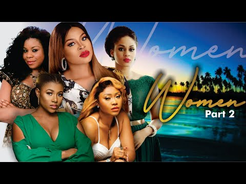 Women 2| Love Life - 2017 Latest Nigerian Nollywood Movie [premium]