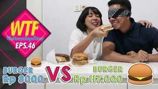 Video WTF#46 BURGER Rp 8000 VS BURGER Rp 117.000 TASTE TEST MP3, 3GP, MP4, WEBM, AVI, FLV Desember 2017