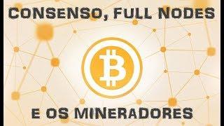 De que forma é mantido o consenso no bitcoin? Como as melhorias são propostas? Como é atualizado o software? Quem é...