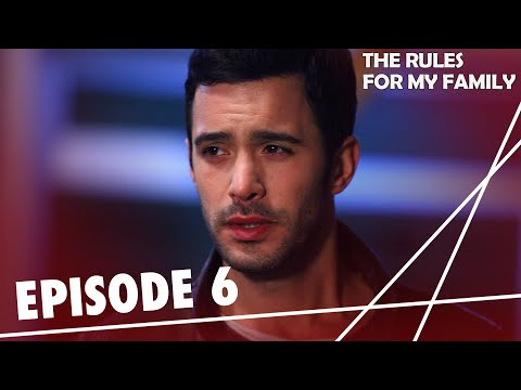 The Rules, for My Family - Episode 6