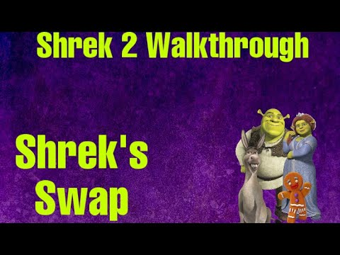 Shrek 2 Walkthrough-Part 1-Shrek's Swamp
